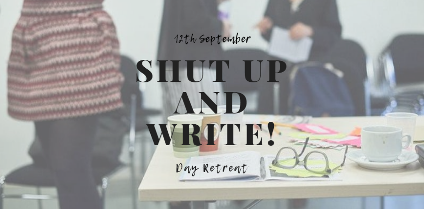 Shut Up and Write: Day Long Retreat