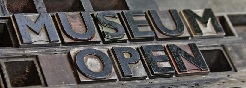 The words Museum Open formed from letterpress type