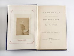 William Moon, Light for the Blind: A History of the Origin and Success of Moon's System of Reading (Embossed in Various Languages) for the Blind (London: Longmans & Co., 1873). Frontispiece