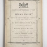 48th Annual Report of Moon's Society, For Embossing & Circulating the Holy Scriptures and other Useful Books, &c., in Dr. Moon's Type for the Blind (1896). Annual Report