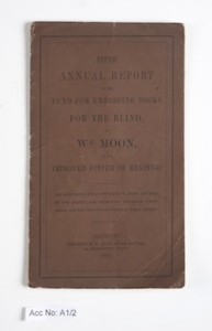 Front cover of Fifth Annual Report of the Fund for Embossing Books for the Blind, by William Moon, of the Improved System of Reading (Brighton: William Moon, 1853).